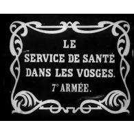 Le Service de Santé dans les Vosges, 7e Armée.