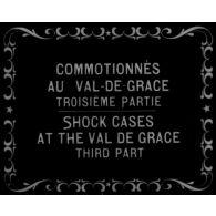Commotionnés au Val de Grâce.