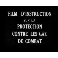 Film d'instruction sur la protection contre les gaz de combat.