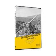 Un front oublié, le front d'Orient 1915-1919